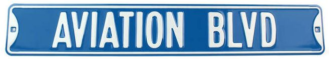 "AVIATION BLVD - BIG 36"" INCH STREET SIGN"